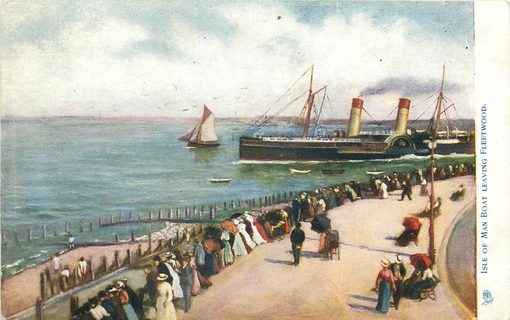Isle of Man boat leaving Fleetwood 1909. Old Fleetwood photos